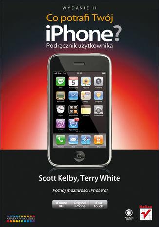 Okładka książki/ebooka Co potrafi Twój iPhone? Podręcznik użytkownika. Wydanie II