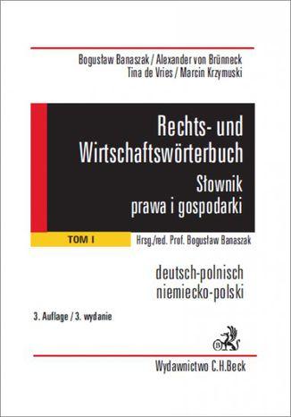 Okładka książki/ebooka Rechts- und Wirtschaftswörterbuch. Słownik prawa i gospodarki. Tom 1