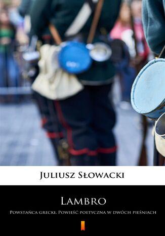 Okładka książki/ebooka Lambro. Powstańca grecki. Powieść poetyczna w dwóch pieśniach