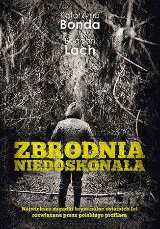 Okładka książki/ebooka Zbrodnia niedoskonała
