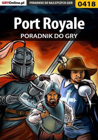 Okładka książki/ebooka Port Royale - poradnik do gry