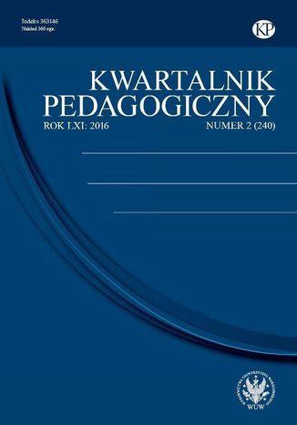 Okładka książki/ebooka Kwartalnik Pedagogiczny 2016/2 (240)