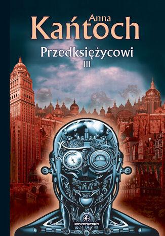 Okładka książki/ebooka Fantastyka z plusem. Przedksiężycowi III