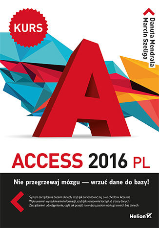 Okładka książki/ebooka Access 2016 PL. Kurs