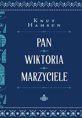 Okładka książki/ebooka Pan. Wiktoria. Marzyciele
