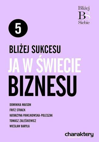 Okładka książki/ebooka Bliżej sukcesu: ja w świecie finansów