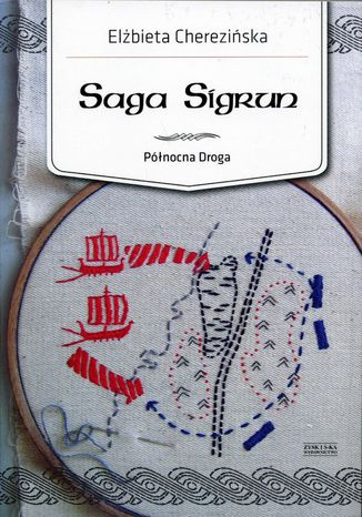 Okładka książki/ebooka Północna Droga. (#1). Saga Sigrun