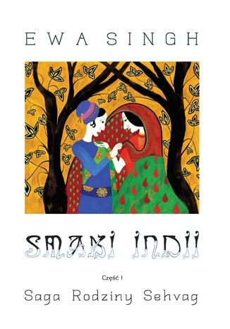 Okładka książki/ebooka Smaki Indii Część 1 Saga Rodziny Sehvag