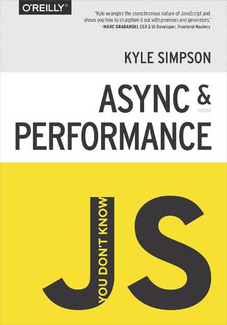 Okładka książki/ebooka You Don't Know JS: Async & Performance