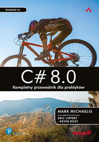 Okładka książki/ebooka C# 8.0. Kompletny przewodnik dla praktyków. Wydanie VII