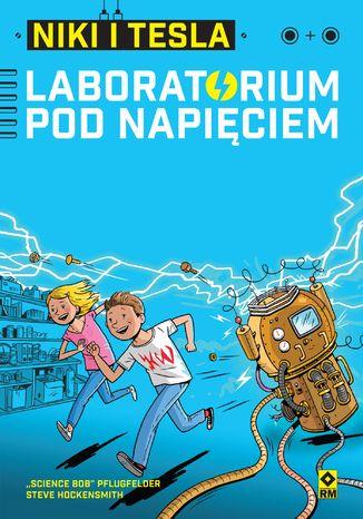 Okładka książki/ebooka Niki iTesla. Laboratorium pod napięciem