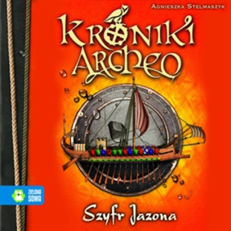 Okładka książki Szyfr Jazona cz. 8 - Kroniki Archeo