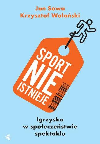 Okładka książki/ebooka Sport nie istnieje