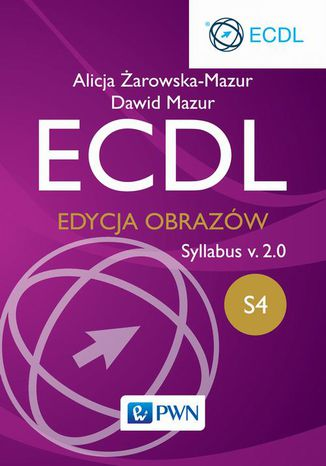 Okładka książki/ebooka ECDL S4 Edycja obrazów Syllabus v.2.0