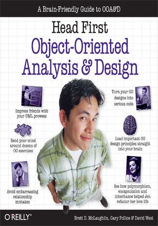 Okładka książki/ebooka Head First Object-Oriented Analysis and Design. A Brain Friendly Guide to OOA&D