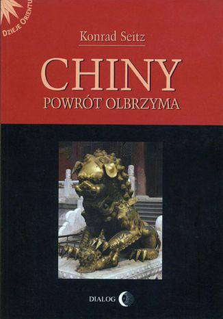 Okładka książki/ebooka Chiny. Powrót olbrzyma