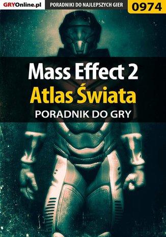 Okładka książki/ebooka Mass Effect 2 - Atlas Świata poradnik do gry
