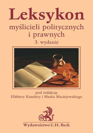 Okładka książki/ebooka Leksykon myślicieli politycznych i prawnych