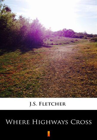 Okładka książki/ebooka Where Highways Cross
