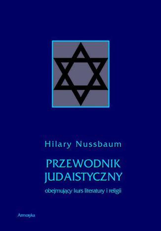 Okładka książki/ebooka Przewodnik judaistyczny obejmujący kurs literatury i religii