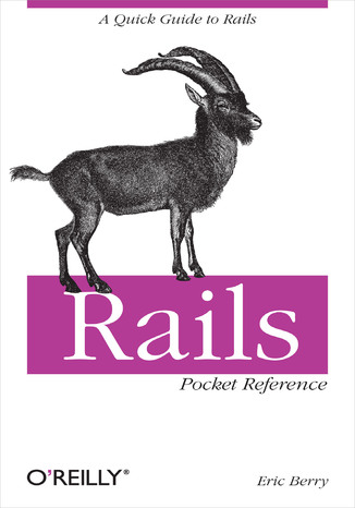 Okładka książki/ebooka Rails Pocket Reference. A Quick Guide to Rails