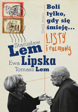 Okładka książki/ebooka Boli tylko, gdy się śmieję... Listy i rozmowy