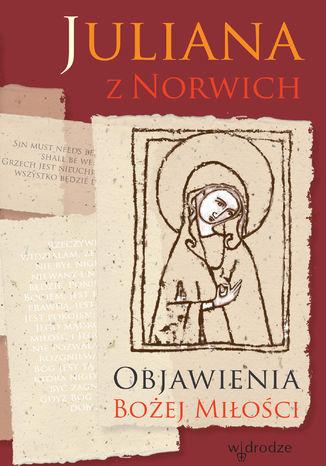 Okładka książki/ebooka Objawienia Bożej miłości