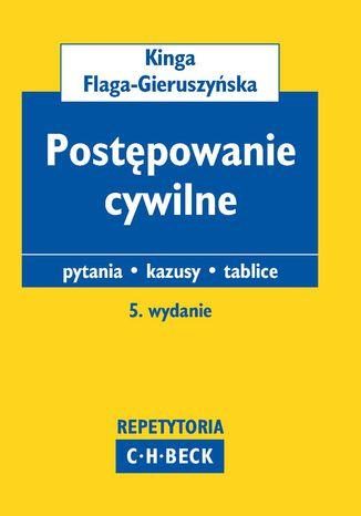 Okładka książki/ebooka Postępowanie cywilne. Pytania egzaminacyjne. Testy. Kazusy. Tablice