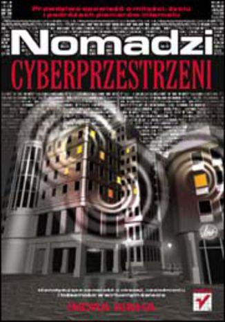Okładka książki/ebooka Nomadzi cyberprzestrzeni