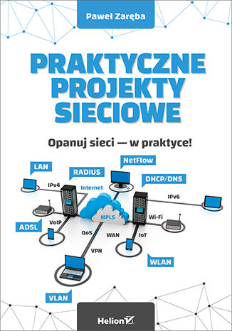 Okładka książki/ebooka Praktyczne projekty sieciowe