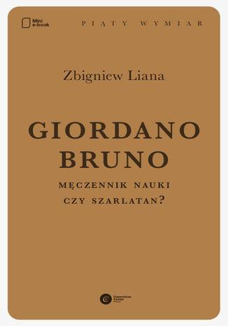 Okładka książki/ebooka Giordano Bruno. Męczennik nauki czy szarlatan?