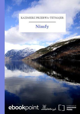 Okładka książki/ebooka Nimfy
