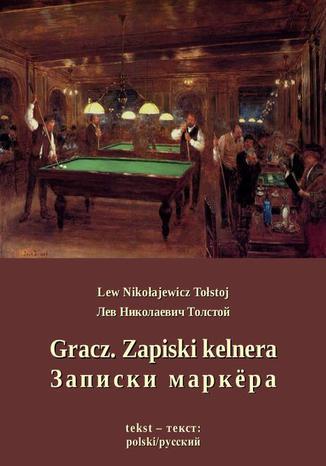 Okładka książki/ebooka Gracz. Zapiski kelnera