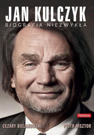 Okładka książki/ebooka Jan Kulczyk Biografia niezwykła
