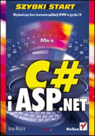 C# i ASP.NET. Szybki start