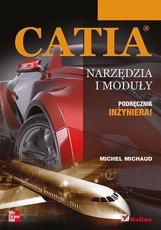 Okładka książki CATIA. Narzędzia i moduły