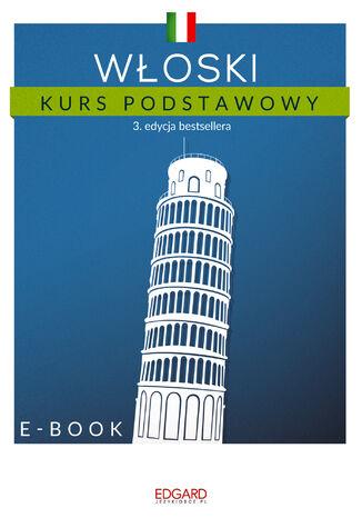 Okładka książki/ebooka Włoski Kurs podstawowy 3. edycja