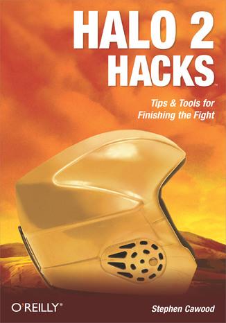 Okładka książki/ebooka Halo 2 Hacks. Tips & Tools for Finishing the Fight