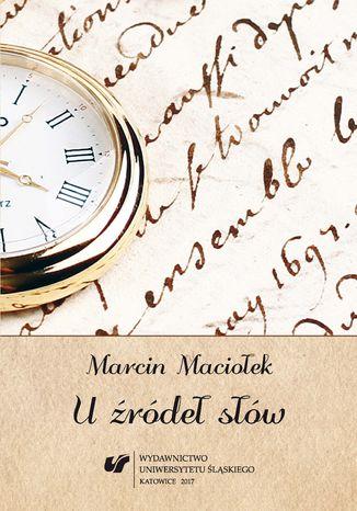 Okładka książki/ebooka U źródeł słów
