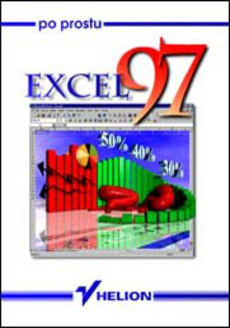Okładka książki/ebooka Po prostu Excel 97