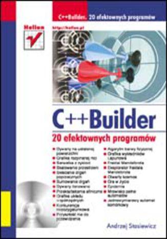 Okładka książki/ebooka C++ Builder. 20 efektownych programów