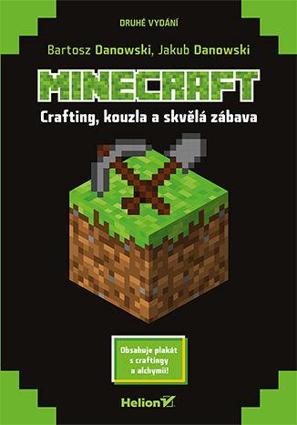 Okładka książki Minecraft. Crafting, kouzla a skvělá zábava. Druhé vydání