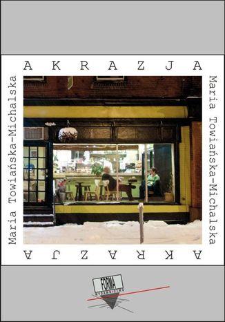 Okładka książki/ebooka Akrazja