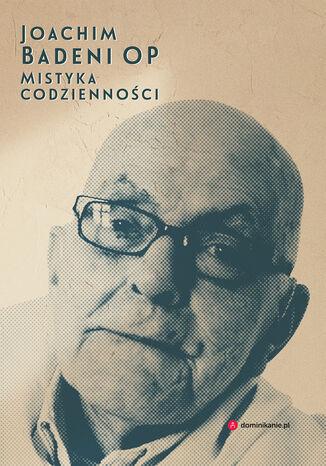 Okładka książki/ebooka Mistyka codzienności