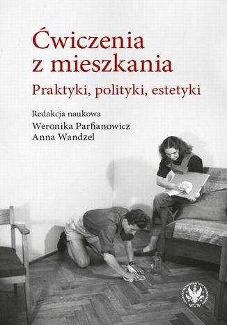 Okładka książki/ebooka Ćwiczenia z mieszkania