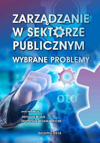 Okładka książki/ebooka Zarządzanie w sektorze publicznym. Wybrane problemy