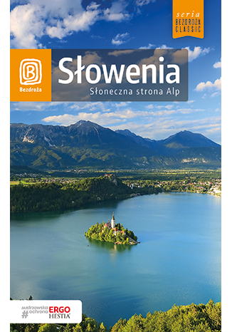 Okładka książki Słowenia. Słoneczna strona Alp. Wydanie 4