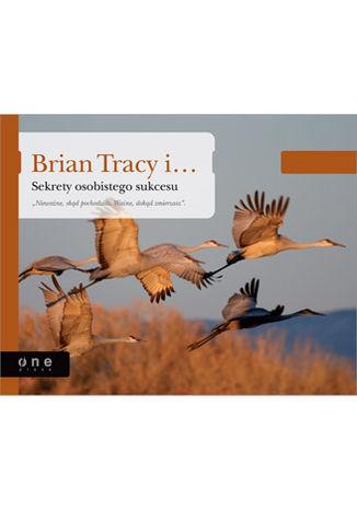 Okładka książki/ebooka Brian Tracy i Sekrety osobistego sukcesu