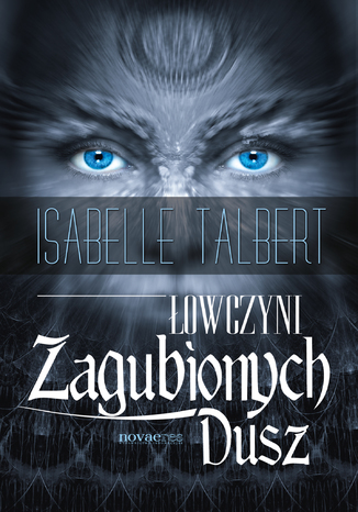 Okładka książki/ebooka Łowczyni Zagubionych Dusz