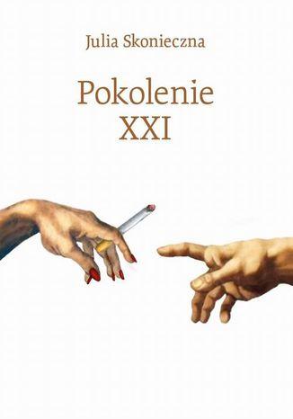 Okładka książki/ebooka Pokolenie XXI